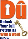 Du: Unlock Your Full Potential With A Word