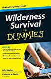 Wilderness Survival for Dummies   [WILDERNESS SURVIVAL FOR DUMMIE] [Paperback]