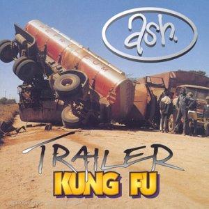 Ash - Kung Fu / Trailer - Zortam Music