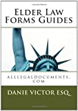 Elder Law Forms Guides: alllegaldocuments.com