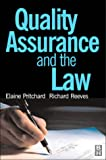 Quality Assurance and the Law (0750641762) by Pritchard, Elaine