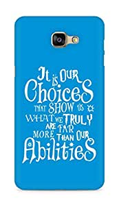 AMEZ our choices show what we are Back Cover For Samsung Galaxy A9