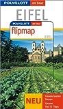 Polyglott on tour - Eifel, mit Flipmap - Andreas Stieglitz, Ingrid Retterath