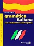 Grammatica italiana para estudiantes de habla espanola (L'italiano per stranieri)
