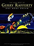 Gerry Rafferty: The Very Best Of - One More Dream Wise Publications