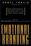 img - for Emotional Branding : How Successful Brands Gain the Irrational Edge book / textbook / text book