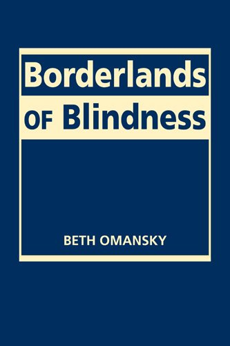 Borderlands of Blindness (Disability in Society)