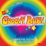 Groovy Baby Various Artists