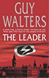 Guy Walters The Leader
