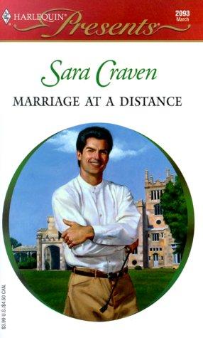 Marriage At A Distance (Presents, 2093), Sara Craven