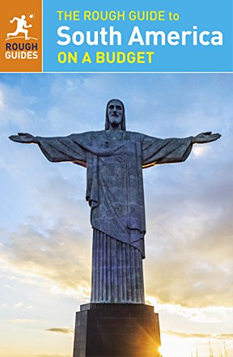 South America On A Budget. Rough Guide (Rough Guide to...)