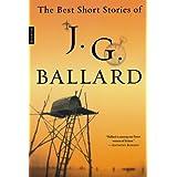 The Best Short Stories of J. G. Ballard ~ J. G. Ballard