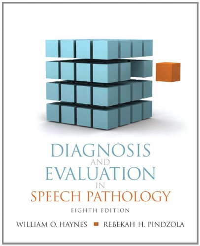 Diagnosis and Evaluation in Speech Pathology (8th...