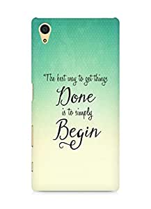 AMEZ the best way to get things done is to begin Back Cover For Sony Xperia Z5