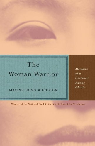 The Woman Warrior (Turtleback School & Library Binding Edition)