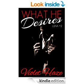 What He Desires (Luna, #2)