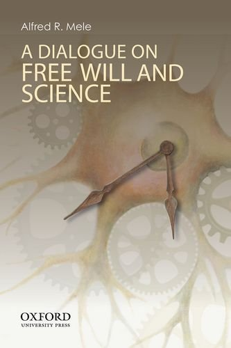 A Dialogue on Free Will and Science