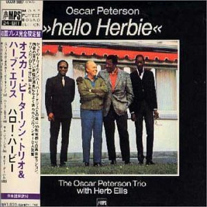 Oscar Peterson - Hello Herbie (Ltd. Paper Sleeve/24bit) By Oscar Peterson Trio W/herb Ellis (2000-10-25) - Zortam Music