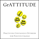 img - for GrATTITUDE: Practicing Contagious Optimism for Positive Change book / textbook / text book