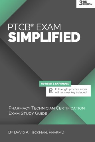 PTCB Exam Simplified, 3rd Edition: Pharmacy Technician Certification Exam Study Guide