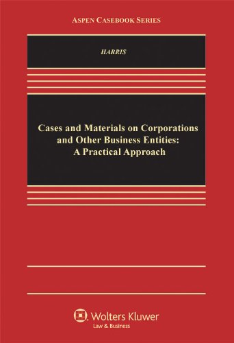 Cases and Materials on Corporations and Other Business...