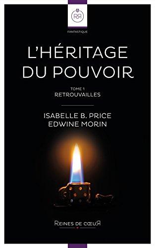 L'Héritage du pouvoir (Isabelle B. Price, Edwine Morin)