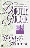 Wind of Promise (0445203684) by Garlock, Dorothy