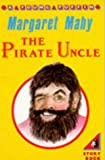 THE PIRATE UNCLE (YOUNG PUFFIN BOOKS) (0140322507) by MARGARET MAHY