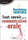 echange, troc Dominique Neirynck - Tout savoir sur la communication orale