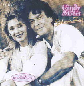Cindy & Bert - Gib Mir Zeit-das Comeback - Zortam Music