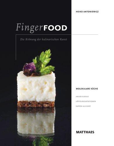 Suchen : Fingerfood: Die Krönung der kulinarischen Kunst