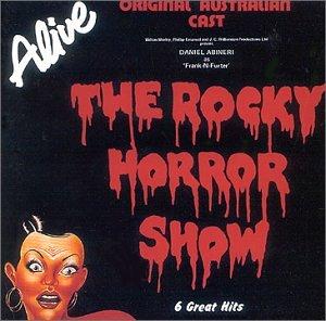 The Rocky Horror Show: 1981 Original Australian Cast Album