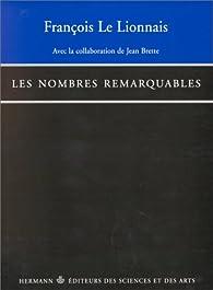 Les nombres remarquables par François Le Lionnais