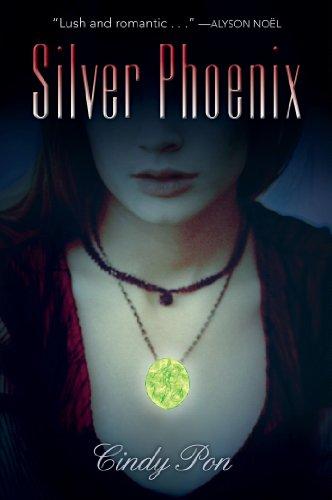 Silver Phoenix by Cindy Pon