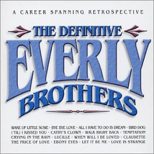 The Everly Brothers - The Definitive Everly Brothers CD 1 - Zortam Music