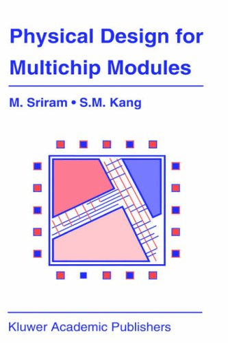 Physical Design for Multichip Modules (The Springer International Series in Engineering and Computer Science)