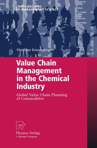 Value Chain Management in the Chemical Industry: Global Value Chain Planning of Commodities
