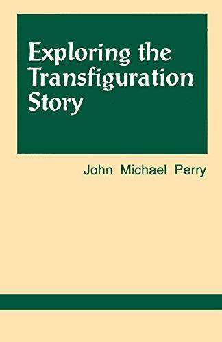 Exploring the Transfiguration Story (Exploring Scripture Series)