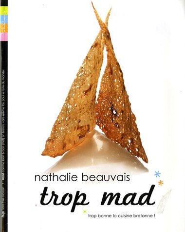 Trop mad trop bonne la cuisine bretonne t l charger pdf de nathalie beauvais vingcnewtunes - Nathalie beauvais cours de cuisine ...