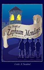 The Month of Zephram Mondays (The Zephram Tales)