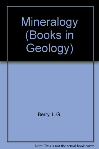 Mineralogy (Books in Geology), by L.G. Berry, Brian Mason