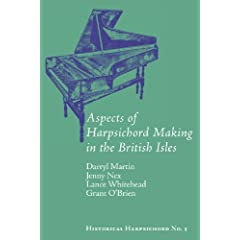 Aspects of Harpsichord Making in the British Isles (Historical Harpsichord)