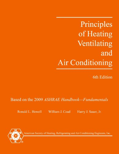 Principles of Heating, Ventilating and Air-Conditioning,...