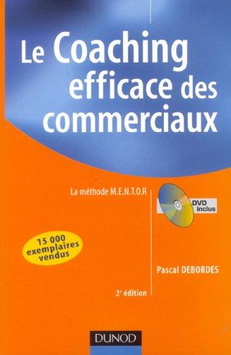 Le Coaching Efficace Des Commerciaux (2e Edition)
