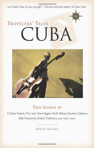 Travelers' Tales Cuba: True Stories (Travelers' Tales Guides)