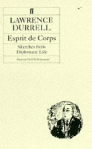 Esprit De Corps (Faber Paper Covered Editions): Lawrence Durrell: 9780571056675: Amazon.com: Books