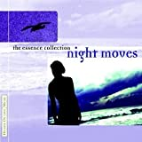 Night Moves (Essence Collection)