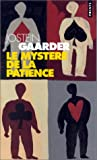 Le mystère de la patience (French Edition) (2020374293) by Jostein Gaarder