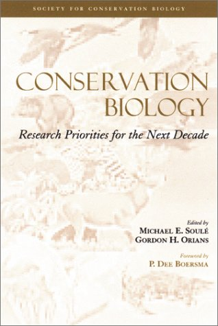 Conservation Biology: Research Priorities For The Next Decade