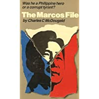 The Marcos File: Was He a Philippine Hero or Corrupt Tyrant?